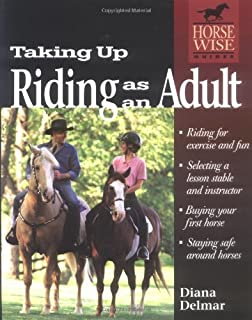 Taking Up Riding as an Adult (Horse-Wise Guides Series)