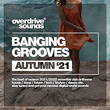Banging Grooves (Autumn '21)
