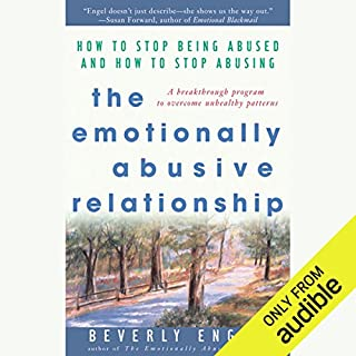 The Emotionally Abusive Relationship: How to Stop Being Abused and How to Stop Abusing                   Auteur(s):                                                                                                                                 Beverly Engel                               Narrateur(s):                                                                                                                                 Deanna Hurst                      Durée: 10 h et 2 min     3 évaluations     Au global 5,0