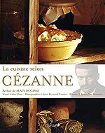La cuisine selon Cézanne de Gilles Plazy