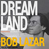 Dreamland (Audiobook) by Bob Lazar, George Knapp - foreword ...