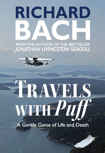 Travels with Puff: A Gentle Game of Life and Death (English Edition)
