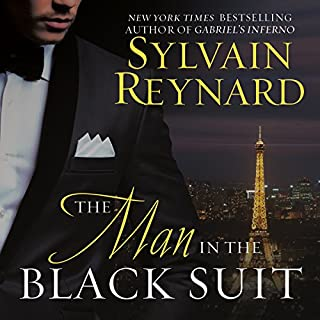 The Man in the Black Suit                   By:                                                                                                                                 Sylvain Reynard                               Narrated by:                                                                                                                                 Robertson Dean                      Length: 12 hrs and 38 mins     19 ratings     Overall 4.7
