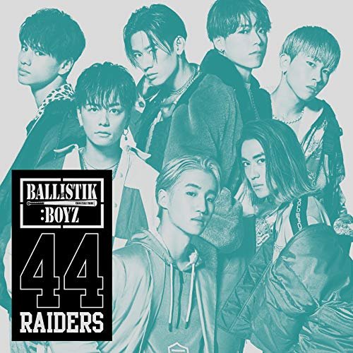 [Single]44RAIDERS – BALLISTIK BOYZ from EXILE TRIBE[FLAC + MP3]