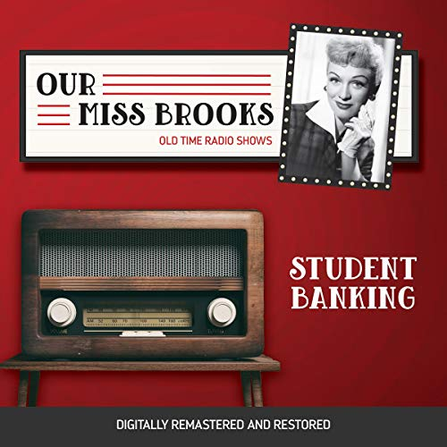 Our Miss Brooks: Student Banking cover art