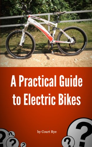 A Practical Guide to Electric Bikes (Discovering Electric Bikes) (English Edition)