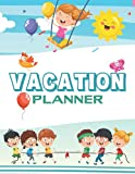Vacation Planner: Travel & Trip Planner Journal to Plan Your Next Vacation (Travelers Keepsake Diary)