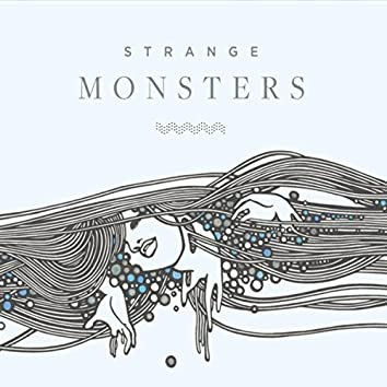 Strange Monsters: A Music & Words Collaboration