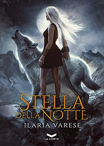 Stella della notte (Winter Fe' Saga Vol. 4)