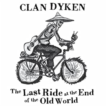 The Last Ride at the End of the Old World