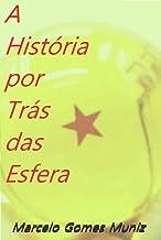 Best A História Por Trás Das Esferas (Portuguese Edition) Review