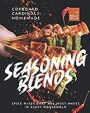 Cupboard Cardinals: Homemade Seasoning Blends: Spice Mixes...