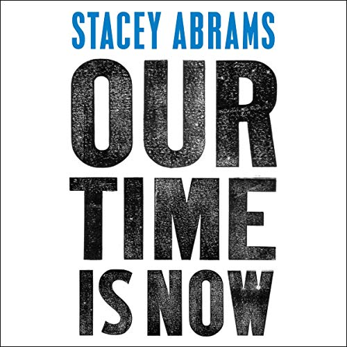 Our Time Is Now audiobook cover art