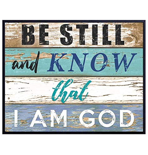 Be Still and Know That I Am God - Bible Verse, Daily Devotional Wall Art - Religious Scripture Wall Decor - Gift for Christian Women or Men - Blessed Home Decoration - 8x10 Wood Sign Style Poster