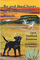 Bo and the Ghosts of Tumbleweed Ranch Paperback