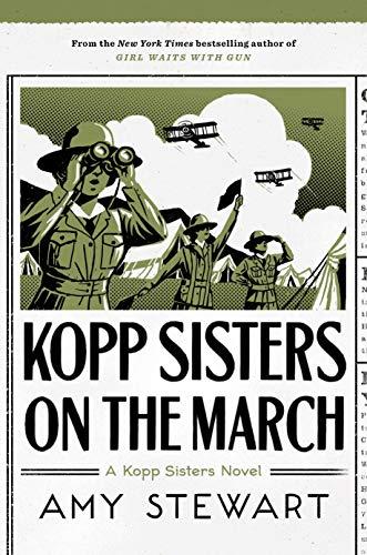 Kopp Sisters on the March (5) (A Kopp Sisters Novel)