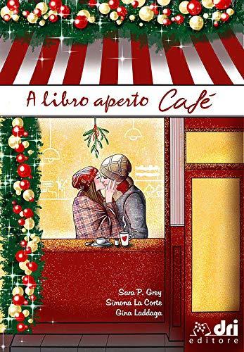 A Libro Aperto Cafe' (DriEditore BrandNewRomance)