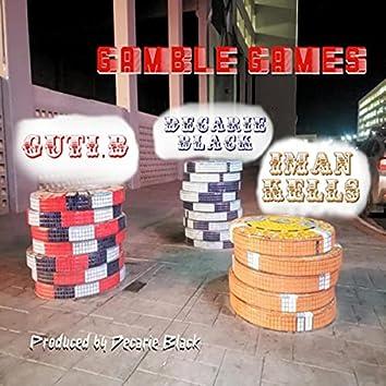 Gamble Games (feat. Iman Kells & Guti.b)