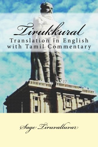 Tirukkural: Translation in English with Tamil Commentary