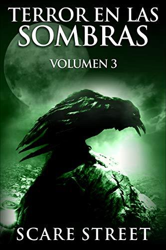 Terror en las sombras vol. 3: Fantasmas espeluznantes ...