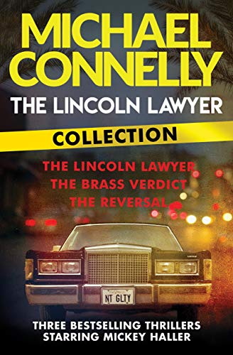 The Lincoln Lawyer Collection: The Lincoln Lawyer, The Brass Verdict and The Reversal (English Edition)