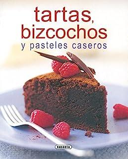 Tartas, Bizcochos Y Pasteles Caseros (El Rincón Del Paladar