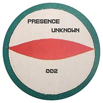 Presence Unknown 002