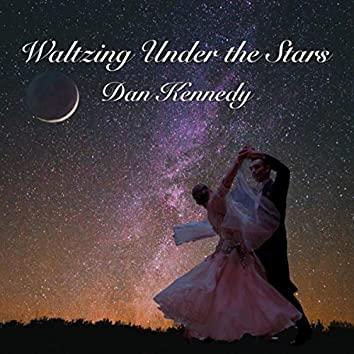 Waltzing Under the Stars