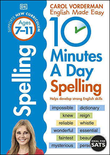 10 Minutes a Day Spelling Ages 7-11: Helps develop strong english skills (Made Easy Workbooks) (English Edition)