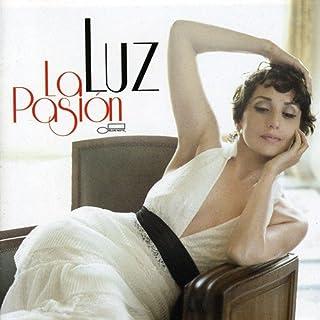 Casal, Luz : La Pasion