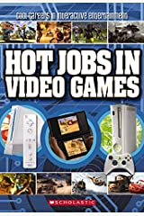 Hot Jobs In Video Games Paperback
