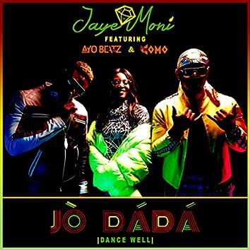 Jo DaDa (Dance Well)