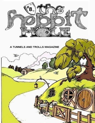 The Hobbit Hole #8: A Fantasy Gaming Magazine (Volume 8)