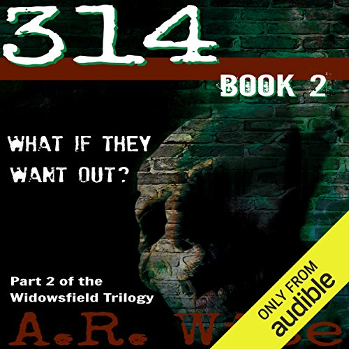 314, Book 2                   By:                                                                                                                                 A. R. Wise                               Narrated by:                                                                                                                                 Vanessa Johansson                      Length: 11 hrs and 12 mins     45 ratings     Overall 4.1