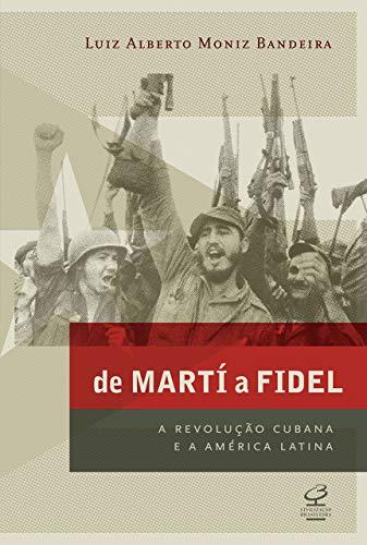 De Martí a Fidel