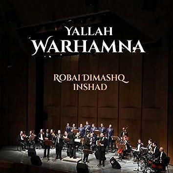 Yallah Warhamna (Inshad)