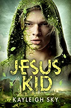 Jesus Kid by [Kayleigh Sky]