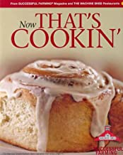 Now That`s Cookin`: A Collection of Recipes from Successful Farming Magazine and the Machine Shed Restaurants