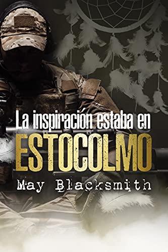 La inspiración estaba en ESTOCOLMO de May Blacksmith