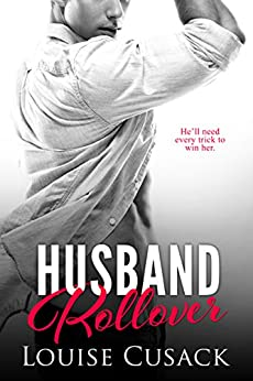 Husband Rollover (Husband Series Book 4) by [Louise Cusack]