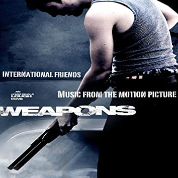 Weapons (Music From The Motion Picture)