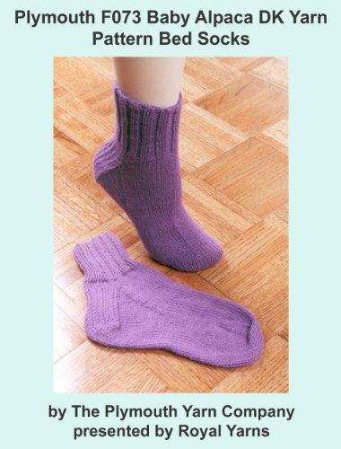 Plymouth F073 Baby Alpaca DK Yarn Pattern Bed Socks (I Want To Knit) (English Edition)