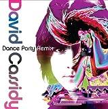 Songtexte von David Cassidy - Dance Party Remix