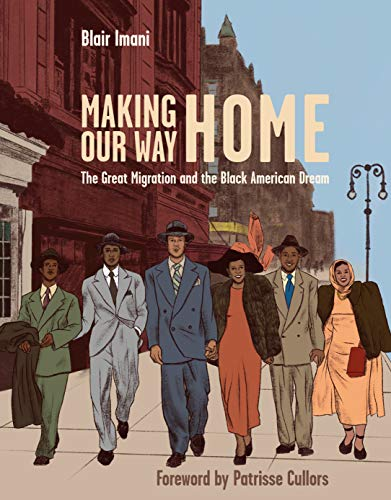Making Our Way Home: The Great Migration and the Black American Dream (English Edition)