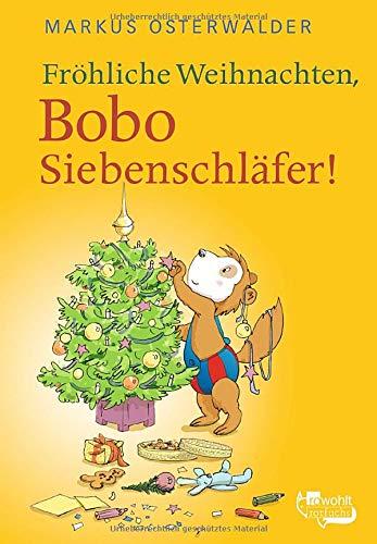 Fröhliche Weihnachten, Bobo Siebenschläfer!: Bildgeschichten für ganz Kleine (Bobo Siebenschläfer: Neue Abenteuer, Band 4)