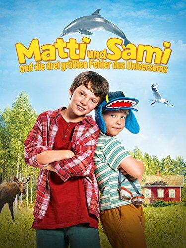 Matti und Sami und die drei größten Fehler des Universums