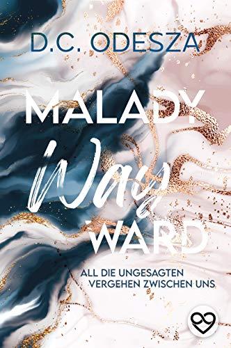 Malady Wayward: Verbotener Liebesroman (German Edition)