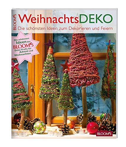 WeihnachtsDEKO: Die schönsten Ideen der BLOOM's Deko-Profis für Advent und Weihnachten