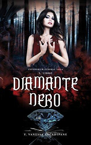DIAMANTE NERO (INFERORUM GEMMAE SAGA Vol. 1)