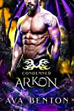Arkon: A Demons Paranormal Romance (Condemned Book 1)